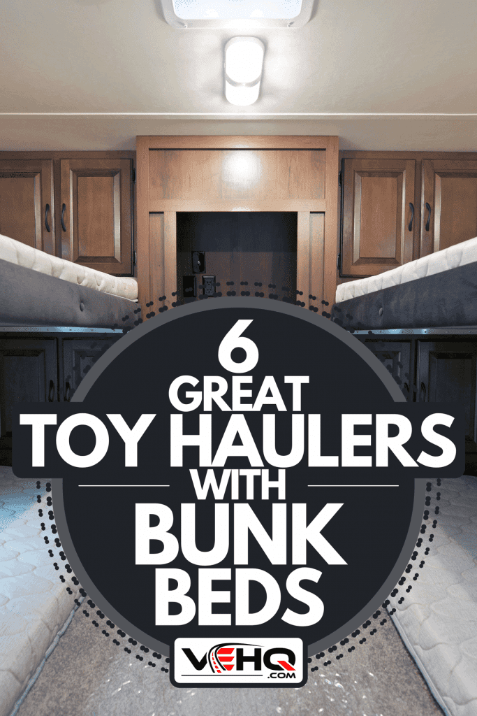 A travel trailer with bunk beds, 6 Great Toy Haulers With Bunk Beds