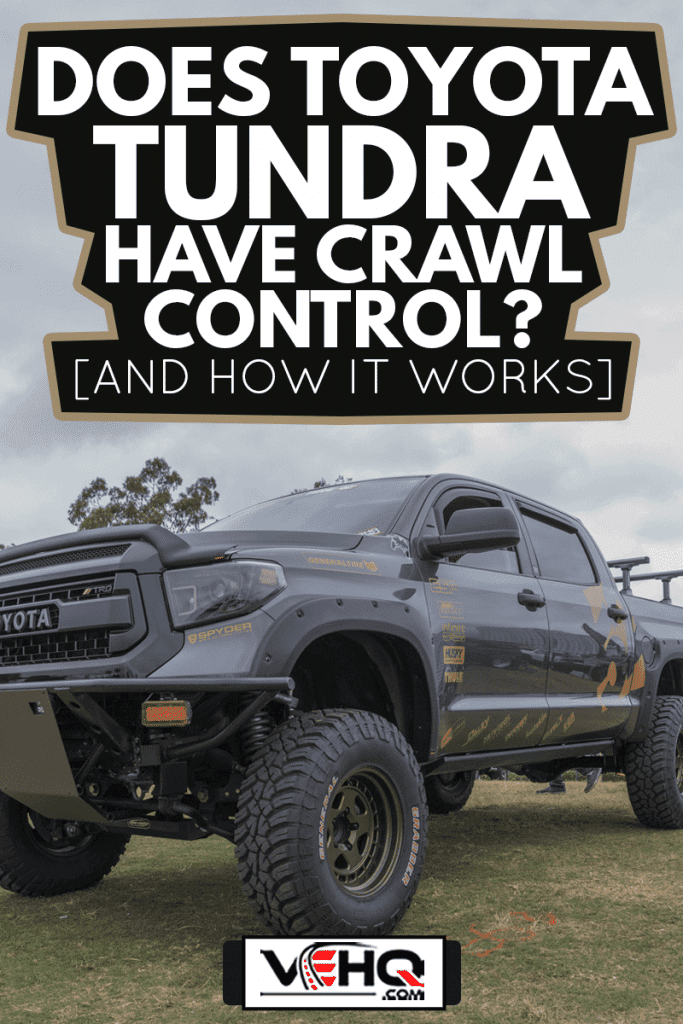 Toyota Tundra TRD on display during the 22nd annual All Toyotafest. , Does Toyota Tundra Have Crawl Control? [And How It Works]