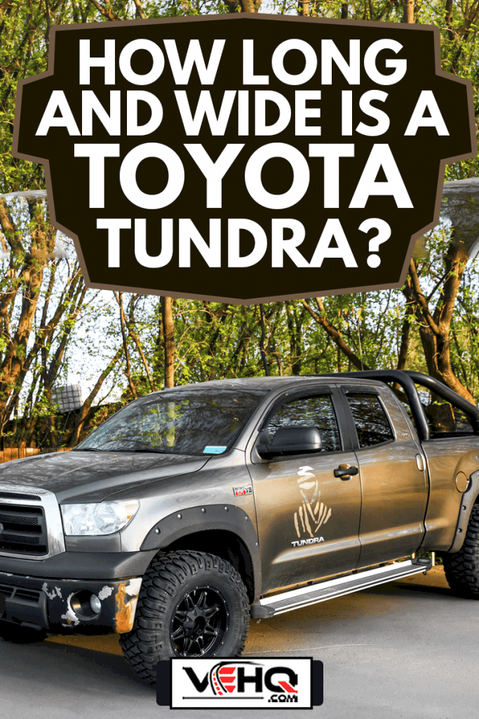 Pickup truck Toyota Tundra in the city street, How Long And Wide Is A Toyota Tundra?