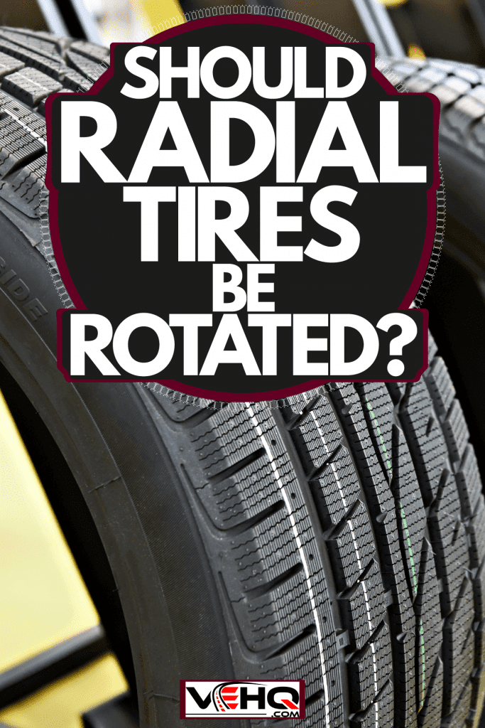 Winter studded tires intended for a car, Should Radial Tires Be Rotated?